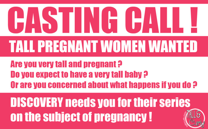 Discovery is looking for Tall Pregnant Women for their next series on pregnancy