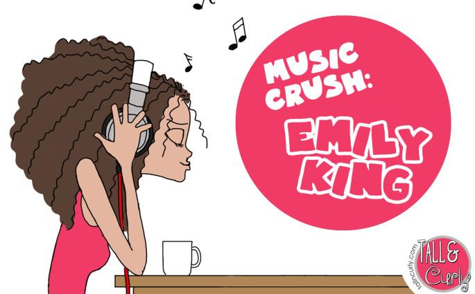 Tall N Curly - Music crush - Emily King