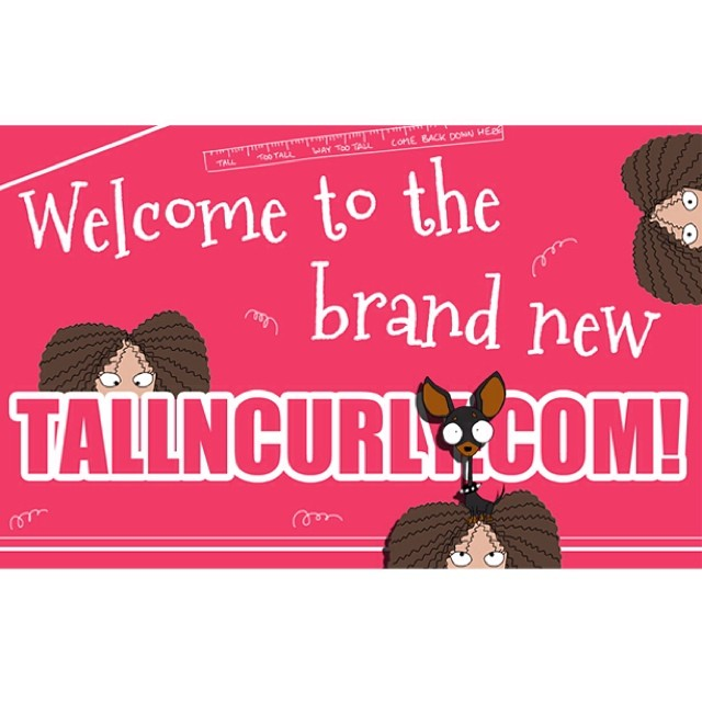 The new tallncurly.com is live ! :D See you there ! #tallncurly