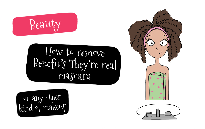 how to easily remove benefit s they re real mascara
