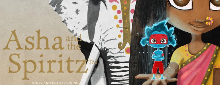 Asha and the Spiritz™ - A story of hope, courage and karma