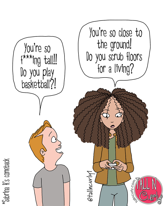 Tall N Curly - #tallgirls #tall #tallpeople #tallpeopleproblems #tallgirlproblems #tallwomen #curlyhair #naturalhair #blackhair #comeback #comics #webcomic #cartoon #standtall #loveyourself #selflove #humor